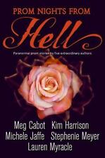 PROM NIGHTS FROM HELL by Meg Cabot, Kim Harrison, Stephenie Meyer YOUNG ADULT YA