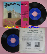LP 45 7''HERMANOS TORONJO Vol.3 Fandangos y sevillanas spain HISPA VOX cd mc dvd