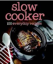 100 Recipes Slow Cooker