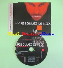 CD Singolo ALMAMEGRETTA riboulez le kick ITALY 1999 no lp mc dvd (S18)