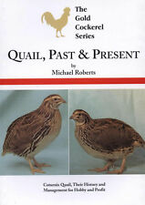 NEW BOOK Quail, Past and Present Poultry Hatching Eggs Cage Breeding Feeding