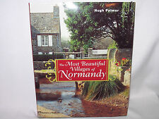 THE MOST BEAUTIFUL VILLAGES OF NORMANDY FRANCE HUGH PALMER
