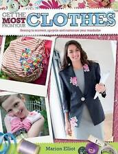 Get the Most from Your Clothes BRAND NEW BOOK by Marion Elliot (Paperback)