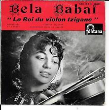 """EP 4 TITRES--BELA BABAI--""""LE ROI DU VIOLON TZIGANE"""" - LE CANARI"""