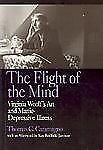 The Flight of the Mind: Virginia Woolf's Art and Manic-Depressive Illn-ExLibrary