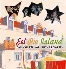 Eel Pie Island by Van der Vat, Dan; Whitby, Michele