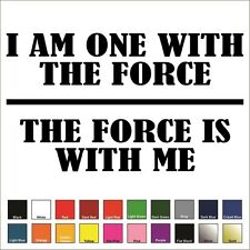 I am One With The Force Decal / Sticker -Choose Color, Size- Star Wars Rogue One