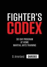 Fighter's Codex: 30-Day at Home Martial Arts Training Program