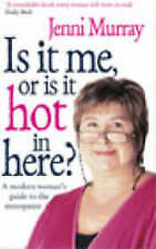 MURRAY,JENNI-IS IT ME OR IS IT HOT IN HERE?  BOOK NEW