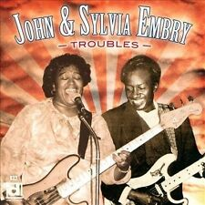 EMBRY, JOHN & SYLVIA-Troubles CD NEW