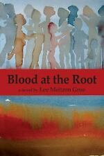 Blood at the Root by Lee Meitzen Grue (2015, Paperback)