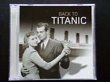 BACK TO THE TITANIC - TWO CAMELS MUSIC UK - CD