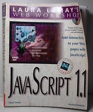 Laura Lemay's Web Workshop:JavaScipt by Michael Moncur(1996, Doesn't Include CD)