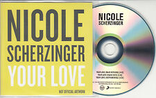 NICOLE SCHERZINGER Your Love 2014 UK 3-track promo test CD