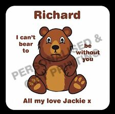 PERSONALISED FUNNY BEAR LOVE COASTER GIFT - BIRTHDAY XMAS VALENTINES PRESENT