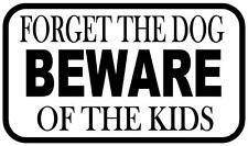 Funny Work Place Kitchen Beware of the Kids Novelty  Metal Door Wall Sign