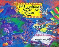 Folktales for Peace: The Laughing River Book : A Folktale for Peace by...