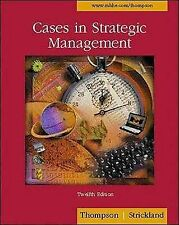 Cases in Strategic Management, A. J., Iii Strickland, Arthur A. Jr Thompson, Joh