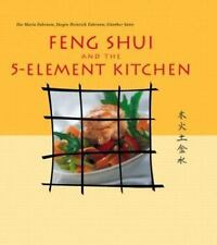 Feng Shui and the 5-Element Kitchen (Vitality Cooking Series)