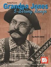 MEL BAY GRANDPA JONES Five 5-STRING BANJO Learn to Play Clawhammer Music Book