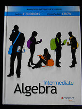 Intermediate Algebra : Hendricks & Chow; NEW Annotated Instructor's Edition,MINT