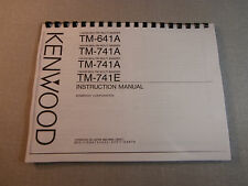 Kenwood TM-641A/741A Instruction Manual -  Premium Card Stock Covers & 28 LB Pap