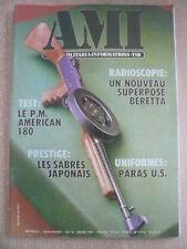 AMI Armes Militaire n° 18 Le nouveau superposé BERETTA; le PM American 180