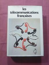 LES TÉLÉCOMMUNICATIONS FRANÇAISES - 1982 - MARCEL LACOUT - MINISTÈRE DES PTT