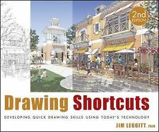 Drawing Shortcuts : Developing Quick Drawing Skills Using Today's Technology by