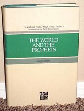 THE WORLD AND THE PROPHETS by Hugh Nibley Volume 3 F.A.R.M.S LDS MORMON