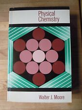 Physical Chemistry Walter J. Moore 5th Edition Longman Paperback 1972