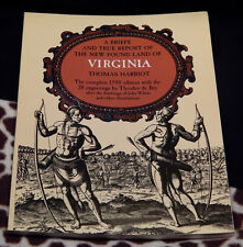 A Brief and True Report of the New Found Land of Virginia by Thomas Harriot Book
