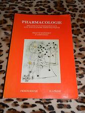 PHARMACOLOGIE, des concepts fondamentaux aux applications thérapeutiques - 1989