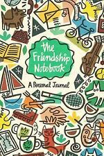 The Friendship Notebook: A Personal Journal Parchment Journal