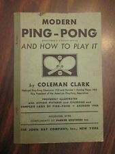 Modern Ping-Pong and How to Play It by Coleman Clark 1933