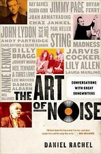 The Art of Noise: Conversations with Great Songwriters by Rachel, Daniel