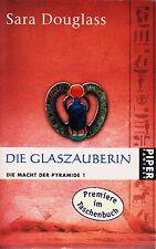 *r~ Die MACHT der PYRAMIDE 01 - Die GLASZAUBERIN - von Sara DOUGLASS tb (2005)