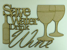'save water drink wine' mdf blank