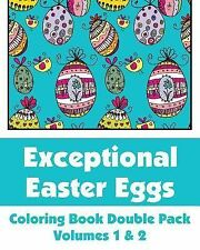 Art-Filled Fun Coloring Bks.: Exceptional Easter Eggs Coloring Book Double...