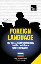 Foreign Language - How to Use Modern Technology to Effectively Learn Foreign...
