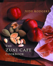 The Zuni Cafe Cookbook: A Compendium of Recipes and Cooking Lessons from San...