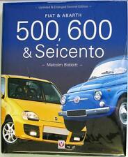 FIAT & ABARTH 500 600 & SEICENTO SECOND EDITION MALCOLM BOBBITT ISBN:1903706696