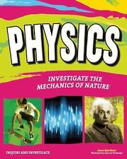 Physics Investigate the Mechanics of Nature by Jane Gardner Paperback Book NEW