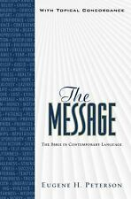 The Message : The Bible in Contemporary Language (2010, Hardcover)