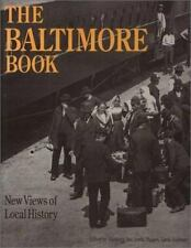The Baltimore Book: New Views of Local History Critical Perspectives On The Pas