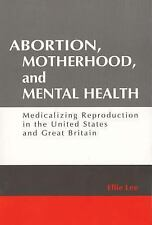 Social Problems and Social Issues: Abortion, Motherhood, and Mental Health :...
