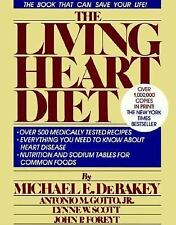 The Living Heart Diet by Antonio M., Jr. Gotto, Michael E. DeBakey and Lynne ...