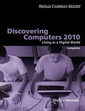 Discovering Computers 2010: Living in a Digital World, Complete (Shelly Cashman