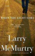 When the Light Goes by Larry McMurtry (Paperback / softback)