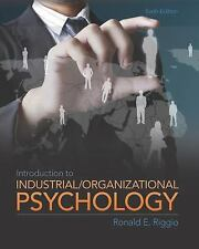 Introduction to Industrial/Organizational Psychology by Ronald E. Riggio (2012,…